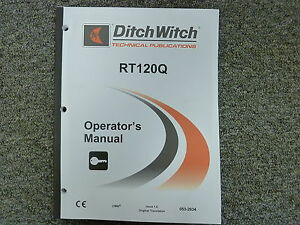 Ditch Witch Rt120q Quad Ride On Trencher Owner Operator Maintenance Manual Book