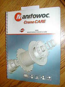 Manitowoc 16000 Crane Maintenance Checks Lubrication Manual Crawler Lube Guide