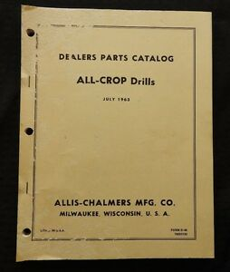 1963 Allis Chalmers Model all crop Drills Parts Catalog Manual Very Nice Shape