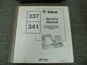 Bobcat Models 337 341 Long Arm Midi Mini Excavator Shop Service Repair Manual