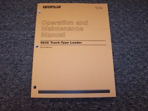 Cat Caterpillar 963 Track Type Crawler Loader Owner Operators Maintenance Manual
