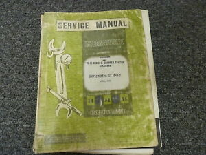 International Harvester Ih 175c Loader Td15c Tractor Shop Service Repair Manual
