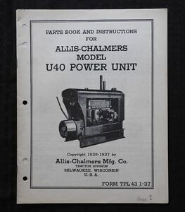 1935 1937 Allis Chalmers Model U40 U 40 Power Unit Engine Parts Catalog Manual