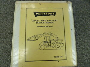Pettibone Model 204g Cary Lift Truck Shop Service Repair Manual Book S n 5039 up