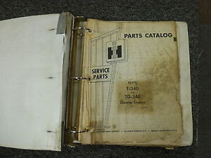 International Harvester Ih T340 Td340 Crawler Tractor Parts Catalog Manual Book