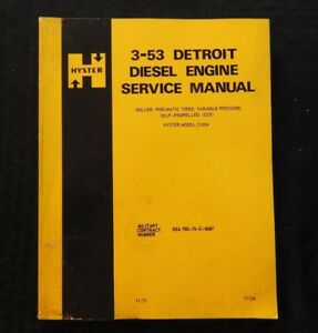 Hyster C530a Roller Detroit Diesel 3 53 Series Diesel Engine Repair Manual Nice