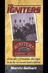 The Igniters Of Culver City Book A Hot Rod Club In The Late 40s Brand New Scta