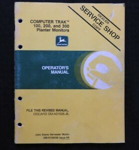 John Deere 7100 4 6 8 12 16 Row Planter Computer Trak 100 200 300 Monitor Manual