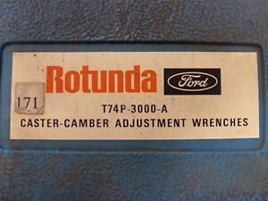 Ford Rotunda T74p 3000 A Caster Camber Adjustment Wrenches Service Tool Set