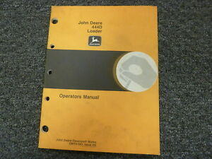 John Deere Model 444d Wheel Loader Owner Operator Maintenance Manual Omt81881