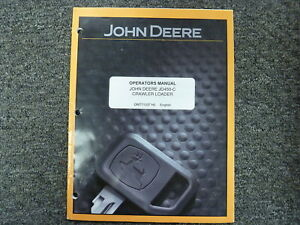 John Deere 450 c Crawler Loader Owner Operator Maintenance Manual Omt71337
