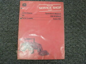 John Deere 58 Front End Farm Loader Owner Operator Manual Book Om w18964 New