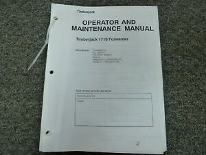 Timberjack Model 1710 Forwarder Owner Operator Maintenance Manual Book