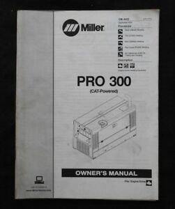 Miller Pro 300 Cat powered Welder Operators Manual Parts Catalog 65 Pages