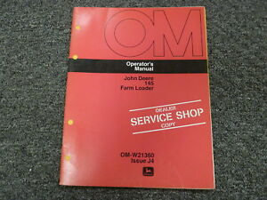 John Deere 145 Farm Loader Attachment Owner Operator Maintenance Manual Omw21360