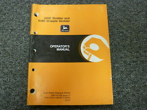 John Deere 640e Skidder 648e Grapple Skidder Owner Operator Manual Omt131728