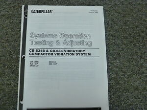 Caterpillar Cat Cb534b Cb634 Compactor Vibration Systems Op Test Adjust Manual