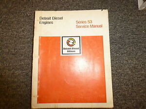 Detroit Diesel Allison 2 53 3 53 4 53 6v 53 8v 53n Engine Service Repair Manual