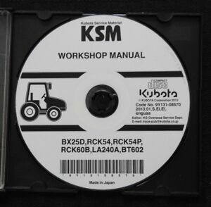 Genuine Kubota Bx25d Tractor La240a Loader Bt602 Backhoe Service Repair Manual