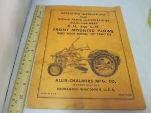 Allis Chalmers R h L h Front Mounted Plows Manual Used With Model G Tractor