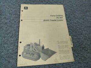 John Deere 450 Bulldozer Dozer Crawler Loader Tractor Parts Catalog Manual Pc927