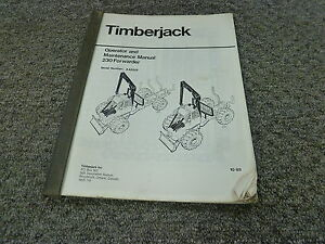 Timberjack 230 Forwarder Logging Owner Operator Maintenance Manual S n Aa5258