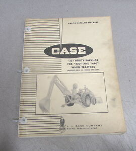 Case 22 Utility Backhoe 430 440 Wheel Tractors Parts Catalog Manual 1963 A691