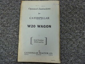 Caterpillar Cat W20 Wagon Owner Operator Maintenance Manual Book S n 585001 up