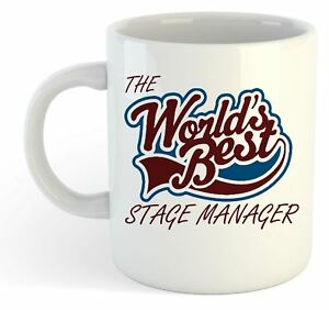 The Worlds Best Stage Manager Mug $20.01