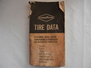 1965 Goodyear Tire Data Book Trucks Buses Trailers Off Road Farm Eqpt Industrial