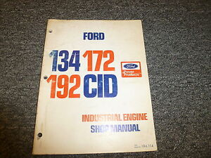Ford 134 172 192 Cid Industrial Engine Shop Service Repair Manual 194 114