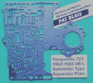 Torqueflite 727 1962 Thru 1965 Valve Body Separator Plate used Automatic Type