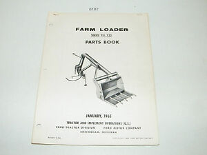 Ford Farm Tractor Loader Series 711 722 Parts Catalog Book Jan 1965 Pa9231