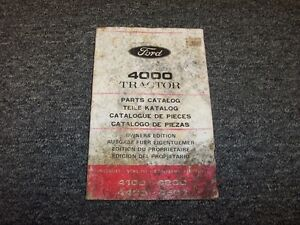 Ford 4000 4100 4200 4400 4500 Industrial Tractor Original Parts Catalog Manual