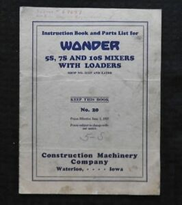 1927 Wonder 5s 7s 10s Concrete Cement Mixer Parts Catalog Operators Manual Old