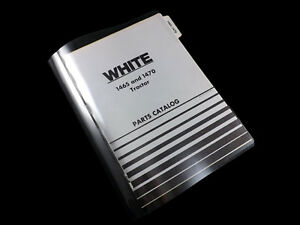 White 1465 And 1470 Tractor Parts Catalog 433 166 a 10 75 Manual