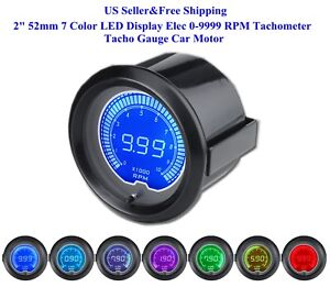 Us 2 52mm 7 Color Led Display Elec 0 9999 Rpm Tachometer Tacho Gauge Car Motor