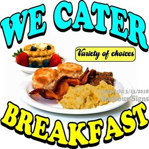 Breakfast We Cater Decal choose Your Size Food Truck Concession Vinyl Sticker