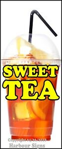 Sweet Tea Decal choose Your Size Concession Food Truck Vinyl Sign Sticker