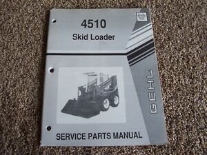 Gehl 4510 Skid Steer Loader Factory Parts Catalog Manual