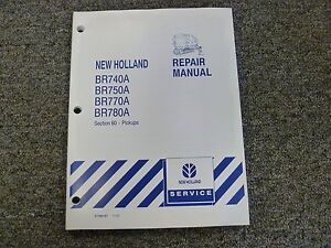 New Holland Br 740 750 770 780 A Baler Shop Service Repair Manual Section 60