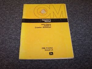 John Deere 450c Crawler Dozer Shop Owner Operator Maintenance Manual Omt53761