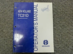 New Holland Tc21d Compact Utility Tractor Owner Operator Maintenance Manual Book