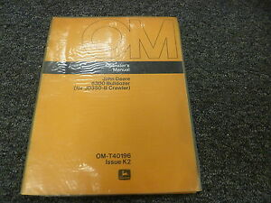 John Deere 6300 Bulldozer Dozer For 350b Crawler Owner Operator Manual Omt40196