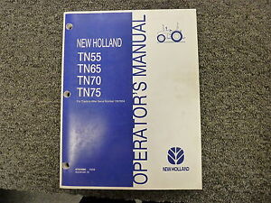 New Holland Models Tn55 Tn65 Tn70 Tn75 Utility Tractor Owner Operator Manual