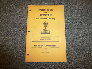 Hyster Ck Tractor Donkey On Cat D2 Tractor Parts Catalog Owner Operator Manual