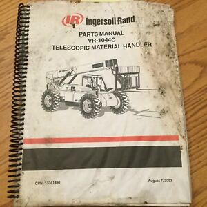 Ingersoll Rand Vr 1044c Parts Manual Book Telescopic Handler Forklift 13341490