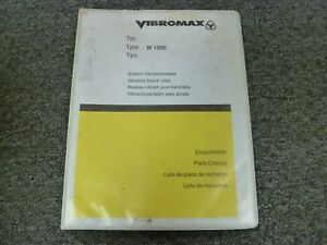 Vibromax W 1500 Vibratory Trench Roller Parts Catalog Manual Issued April 2001