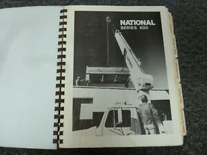 National 647 627 633 637 656 690 673 677 Crane Operator Parts Service Manual