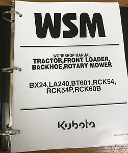 Kubota Bx24 Tractor Loader Backhoe Rotary Mower Workshop Manual Binder